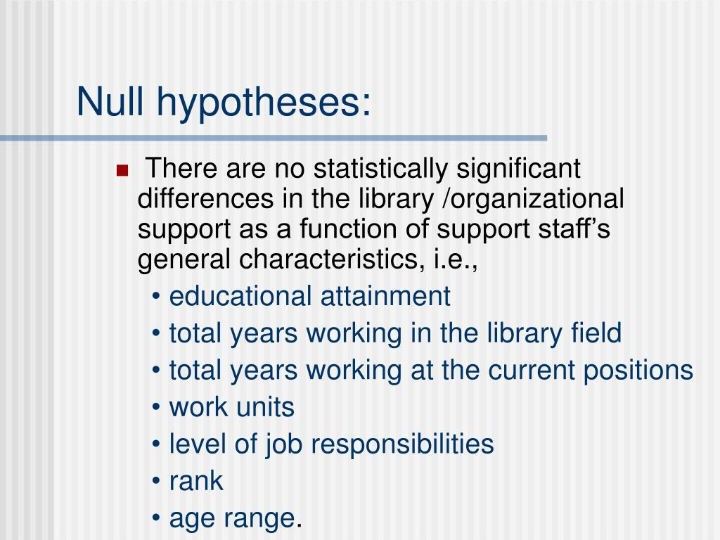 Null hypotheses: