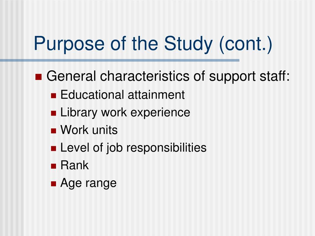 Purpose of the Study (cont.)