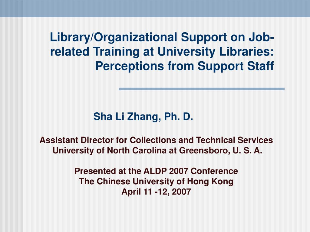 Library/Organizational Support on Job-related Training at University Libraries: Perceptions from Support Staff