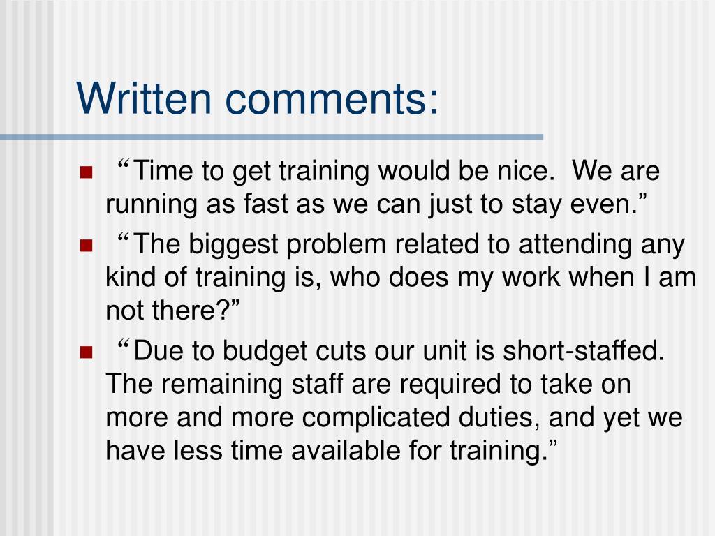 Written comments: