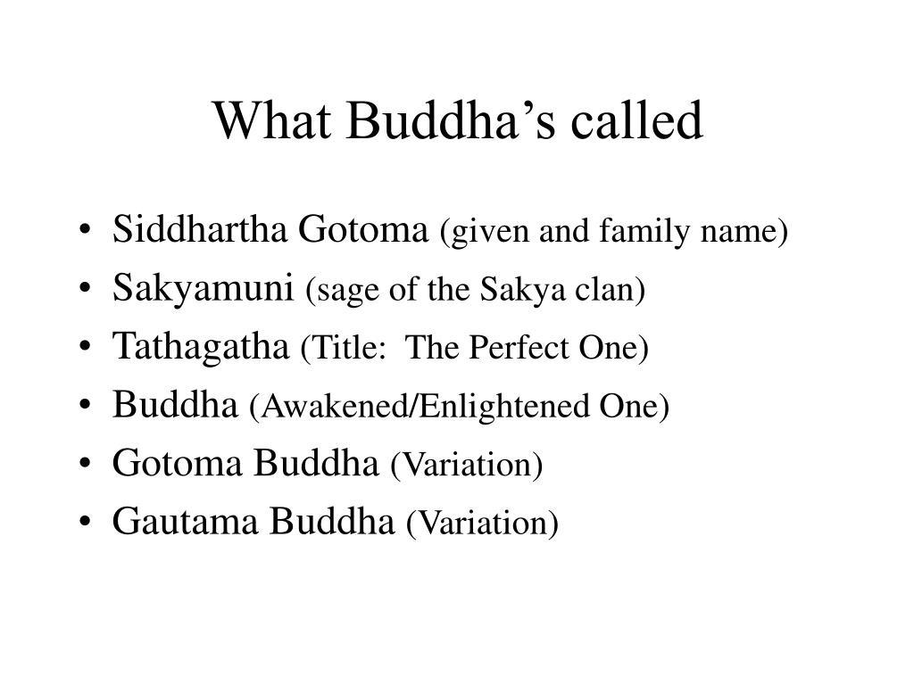 What Buddha's called