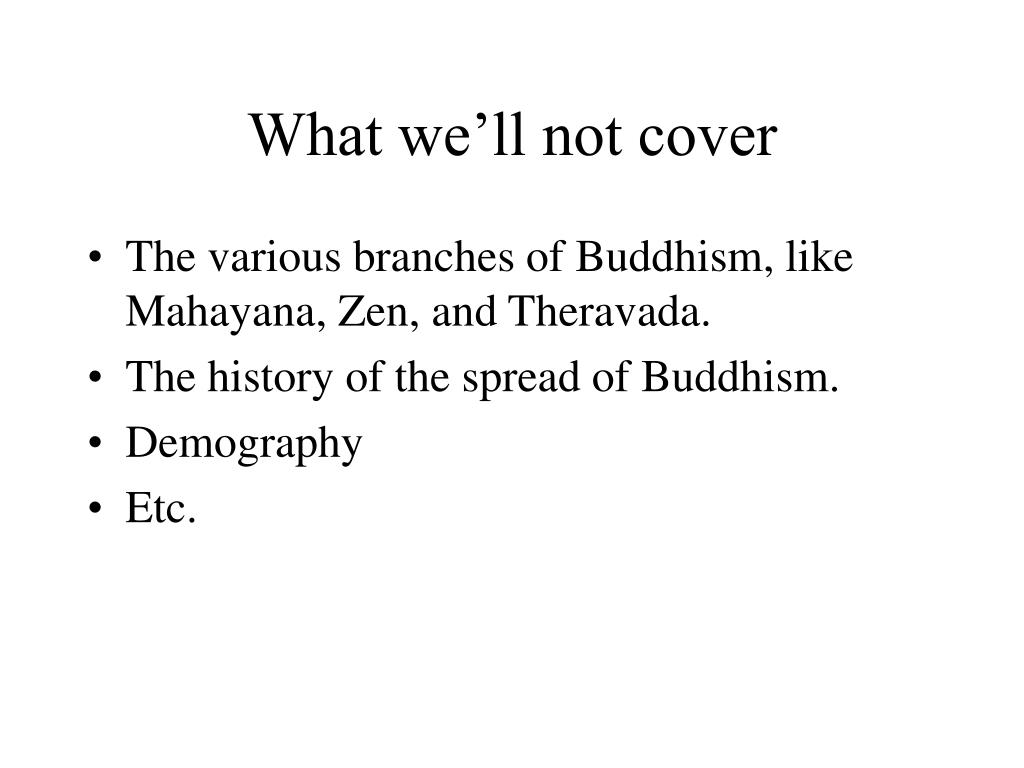 What we'll not cover