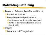 motivating retaining