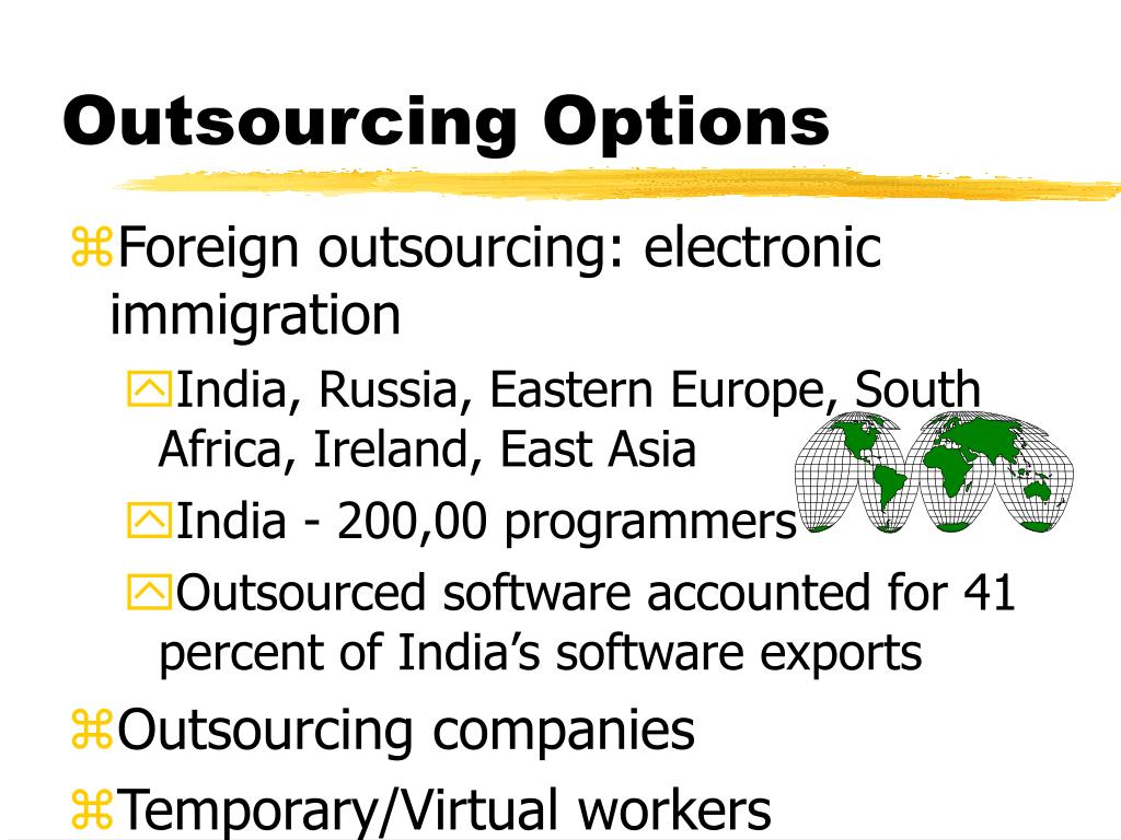 Foreign outsourcing: electronic immigration