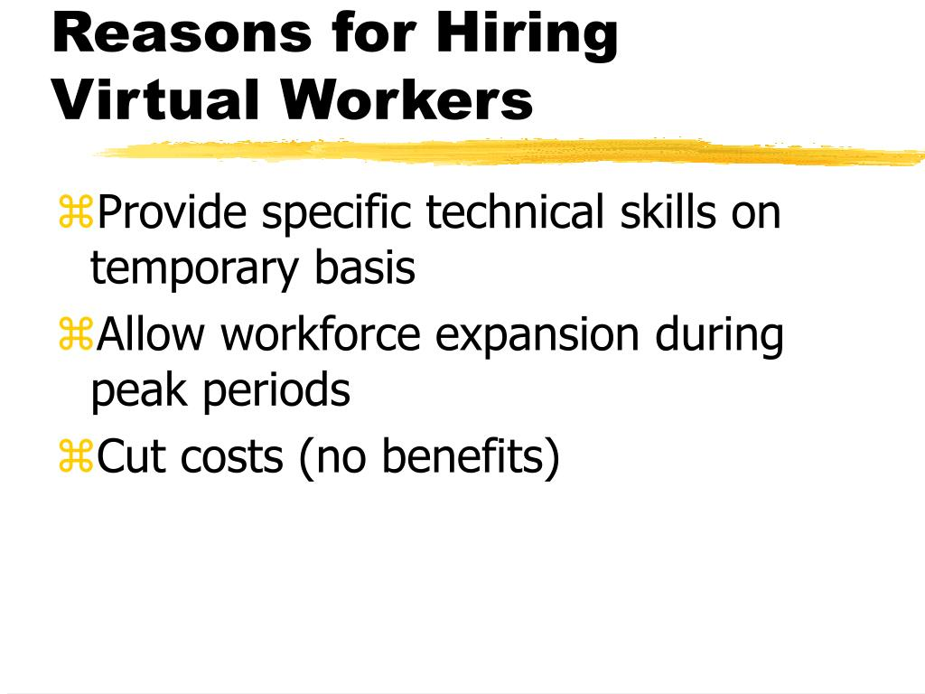 Reasons for Hiring Virtual Workers