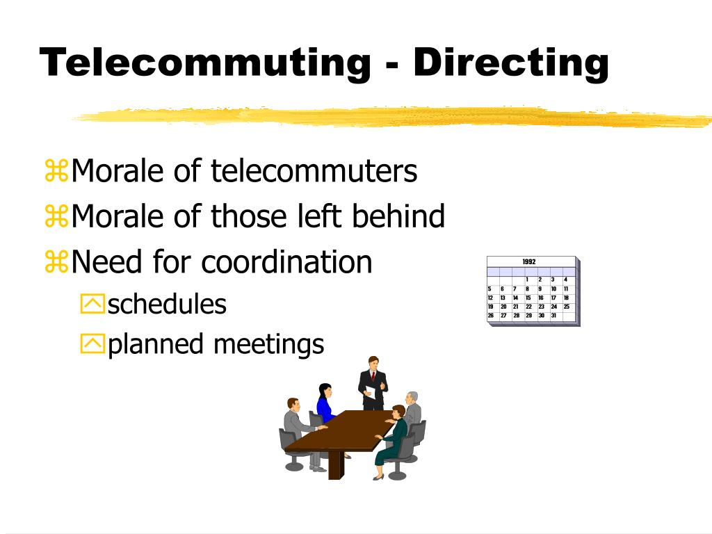 Telecommuting - Directing