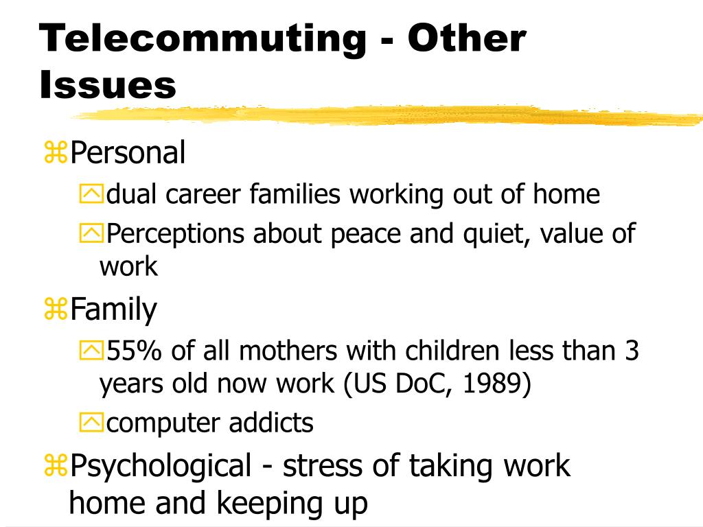 Telecommuting - Other Issues