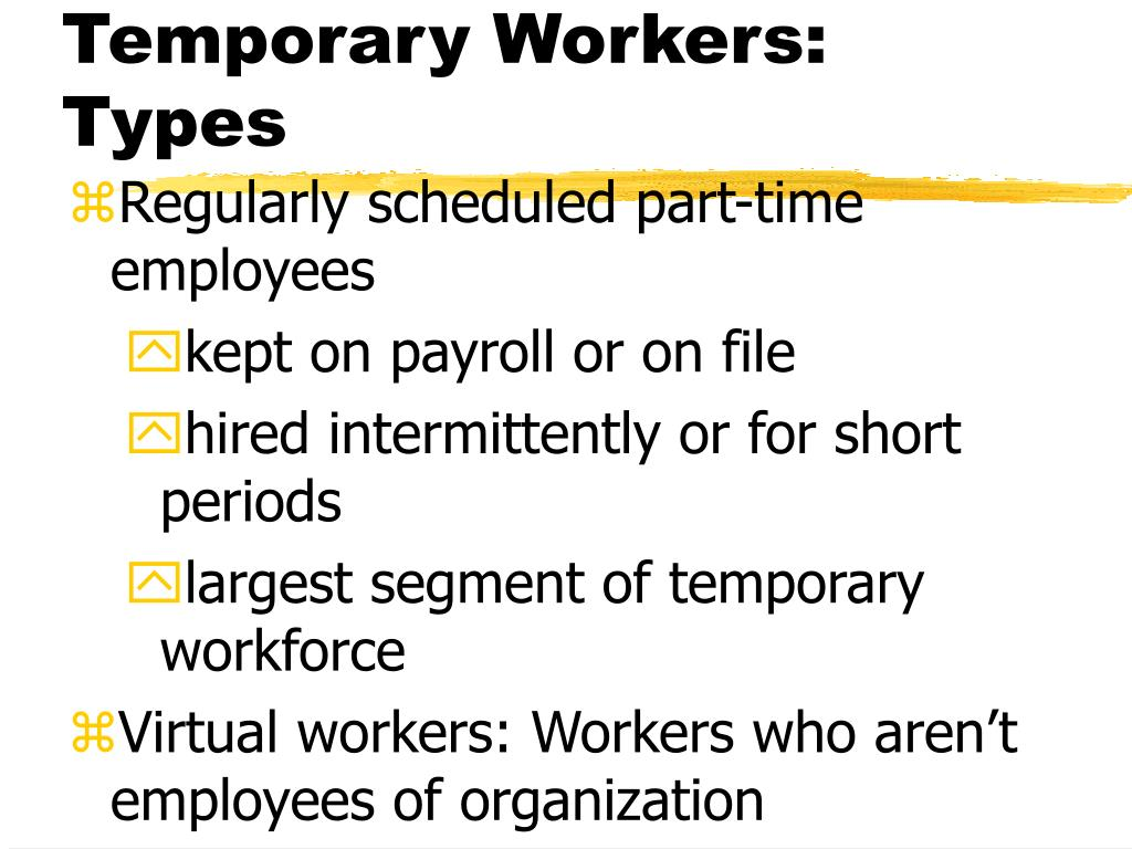 Temporary Workers: Types