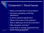 component 1 social issues