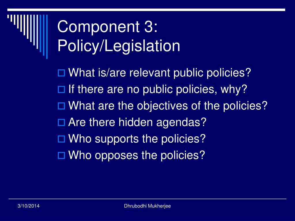 Component 3: Policy/Legislation