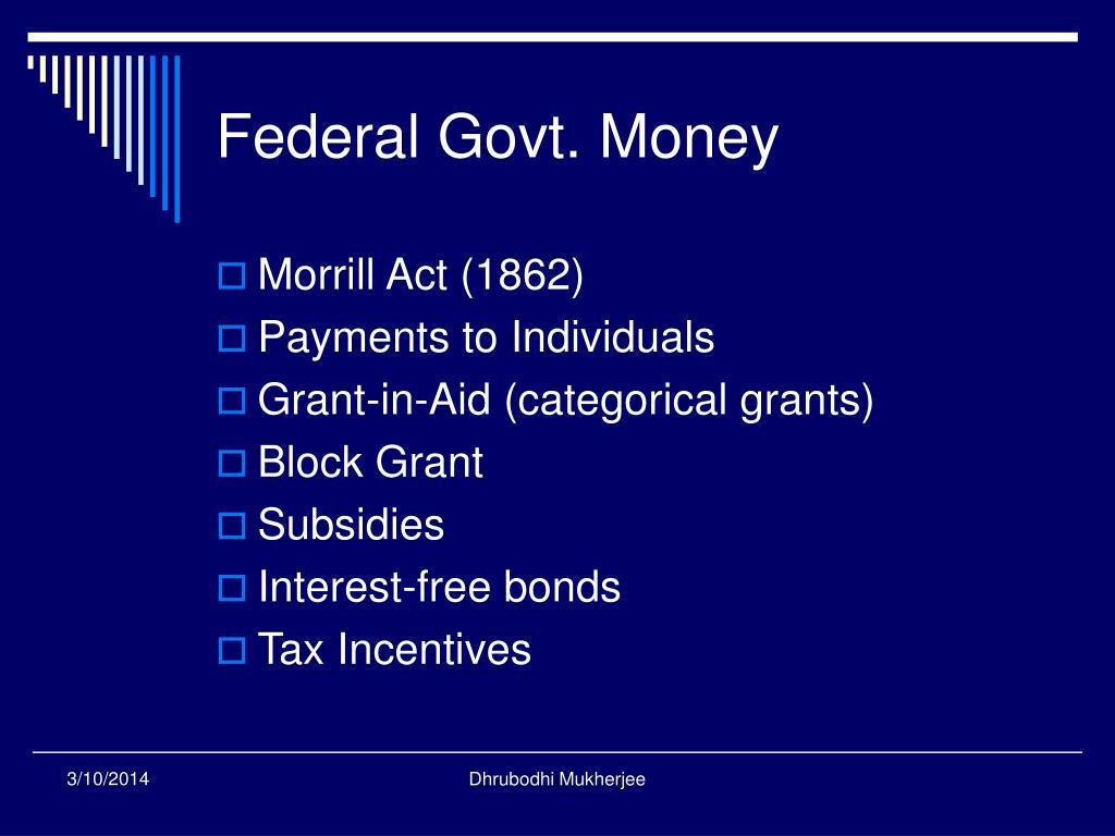 Federal Govt. Money