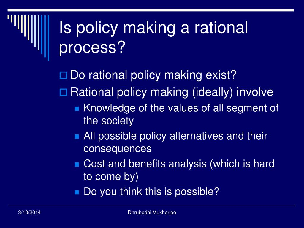 Is policy making a rational process?