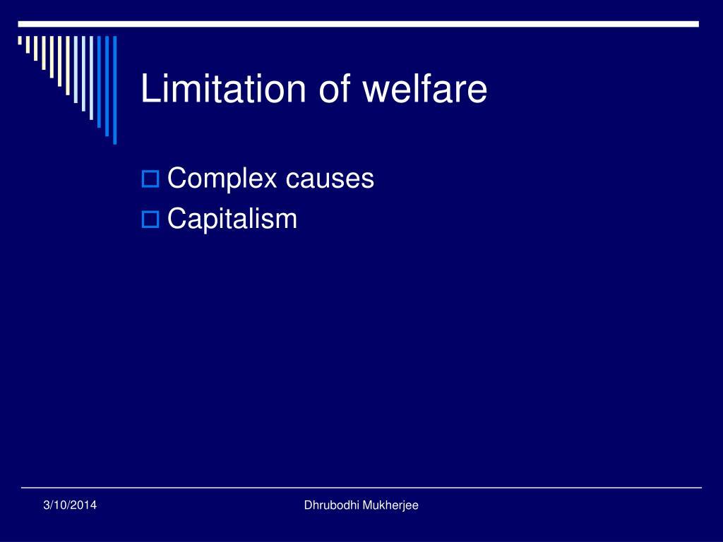 Limitation of welfare