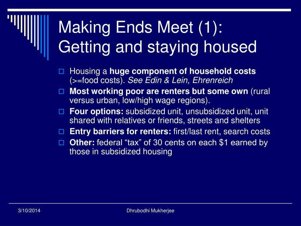 Making Ends Meet (1):