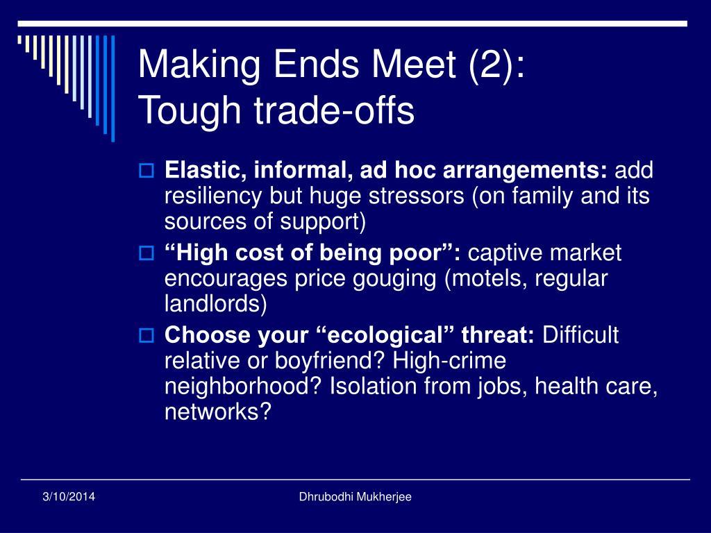 Making Ends Meet (2):