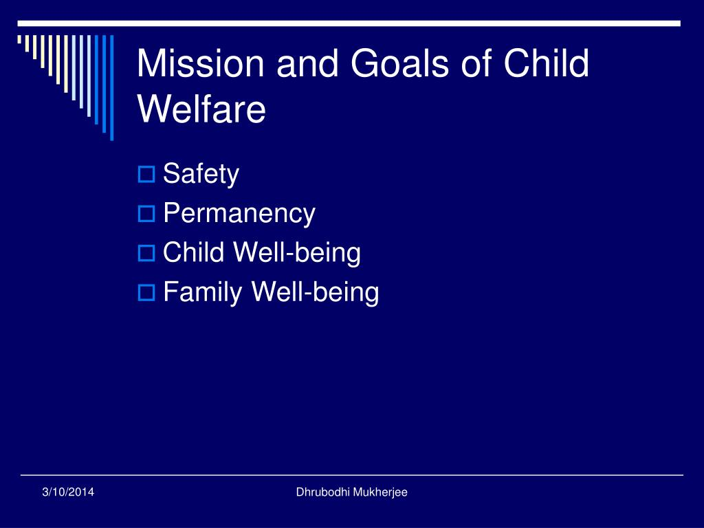 Mission and Goals of Child Welfare
