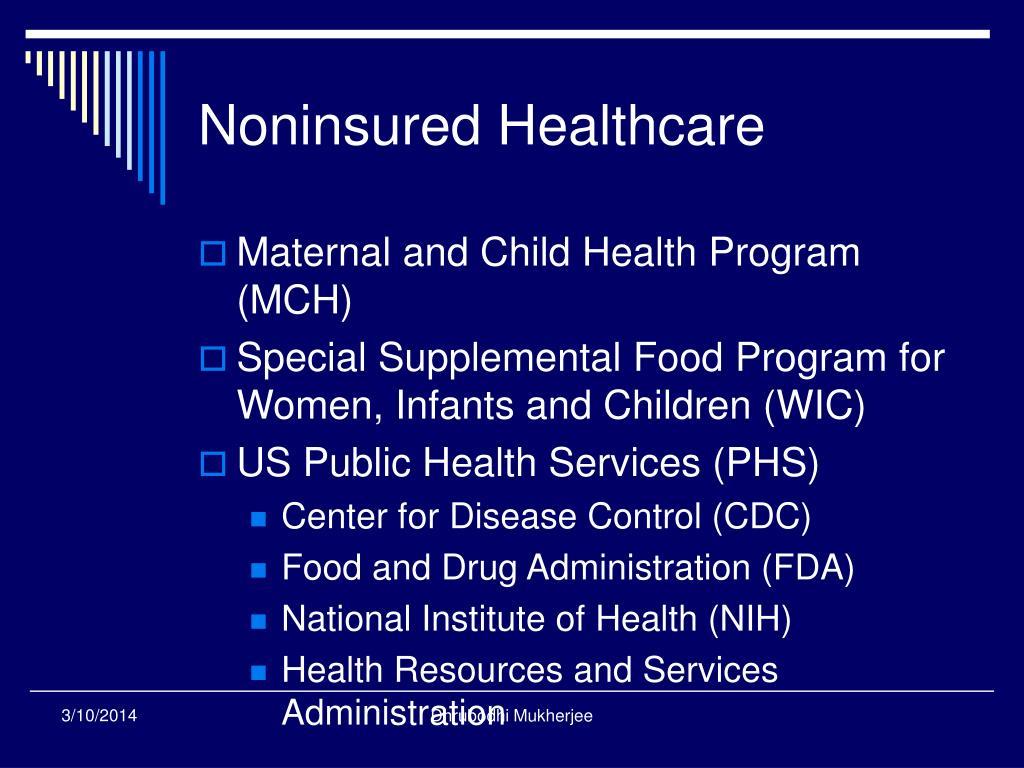 Noninsured Healthcare