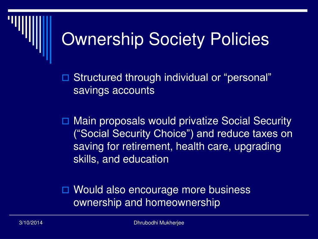 Ownership Society Policies