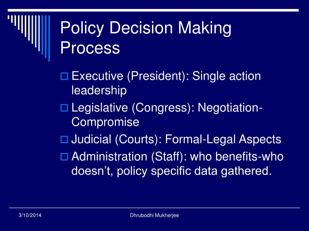 Policy Decision Making Process
