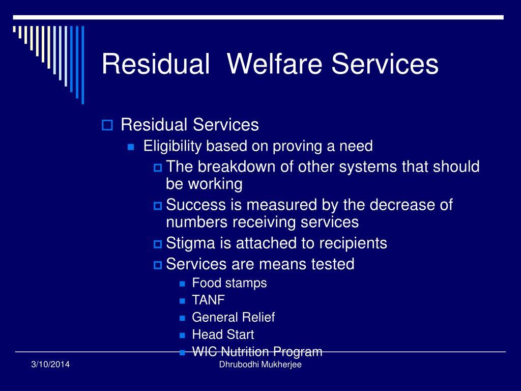 Residual  Welfare Services