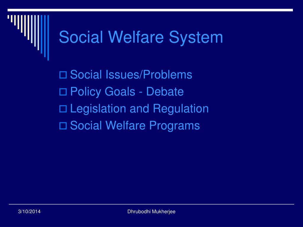 Social Welfare System