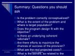 summary questions you should ask