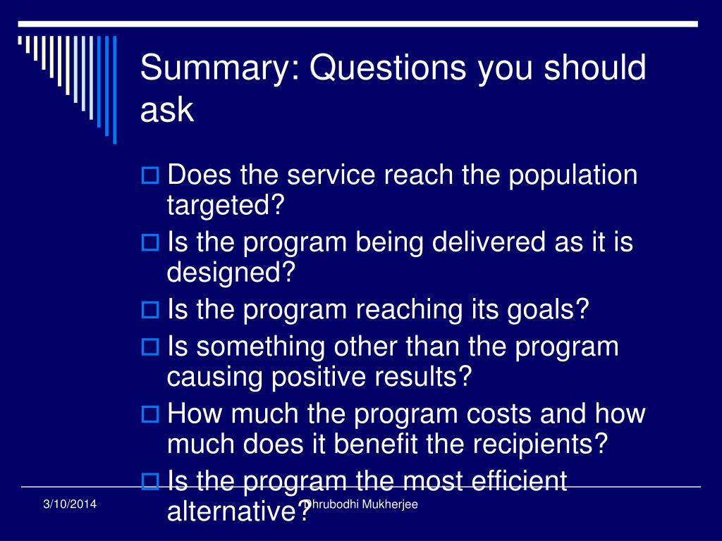 Summary: Questions you should ask