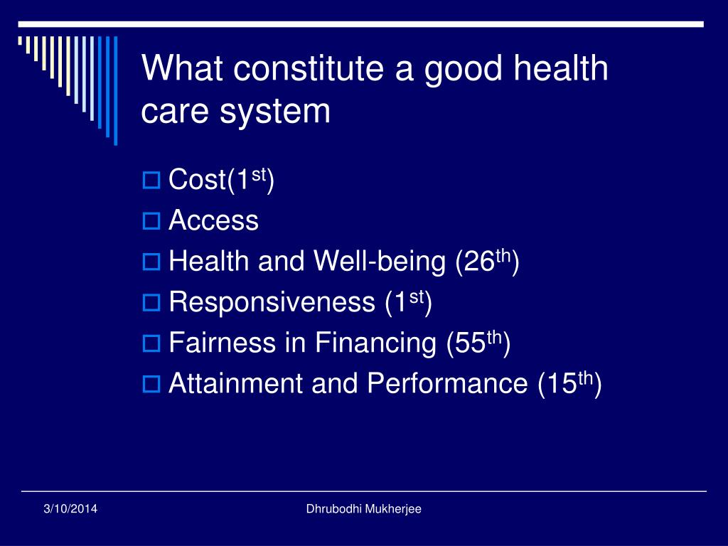 What constitute a good health care system