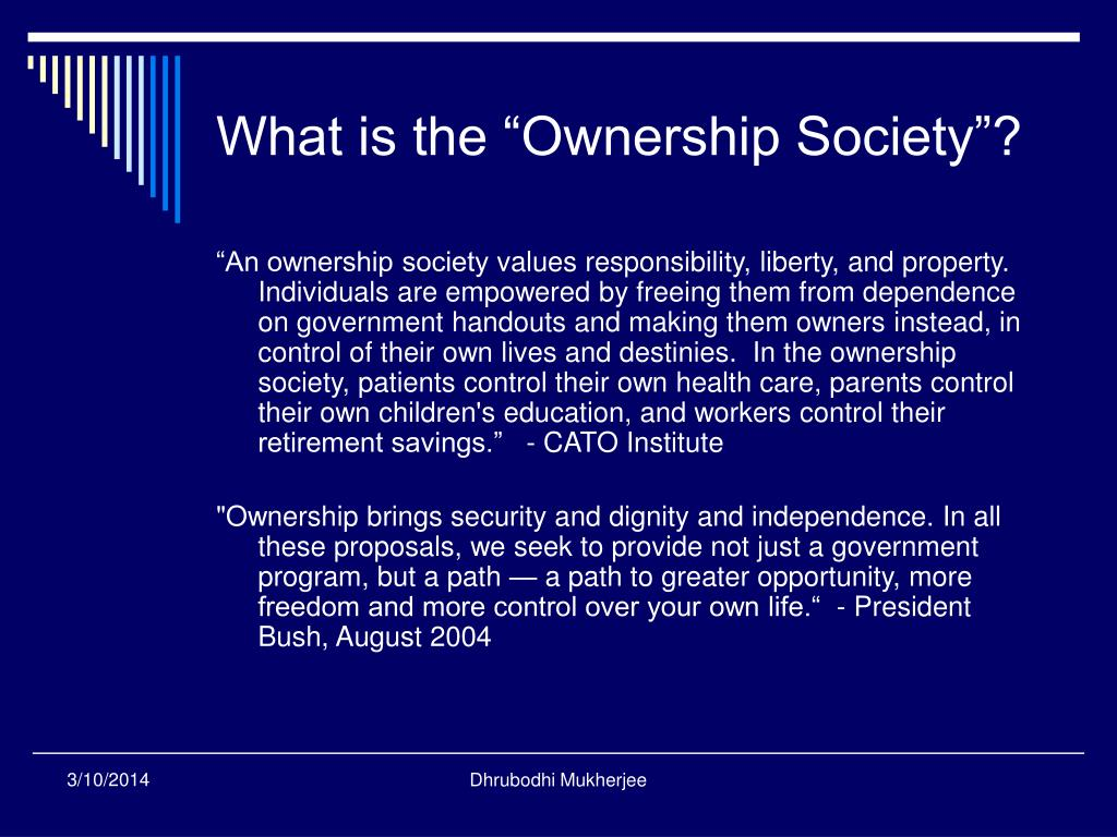 "What is the ""Ownership Society""?"