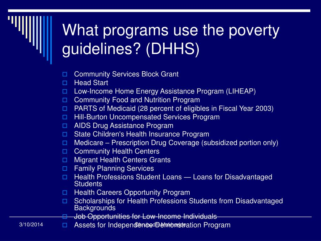 What programs use the poverty guidelines? (DHHS)