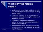 what s driving medical costs