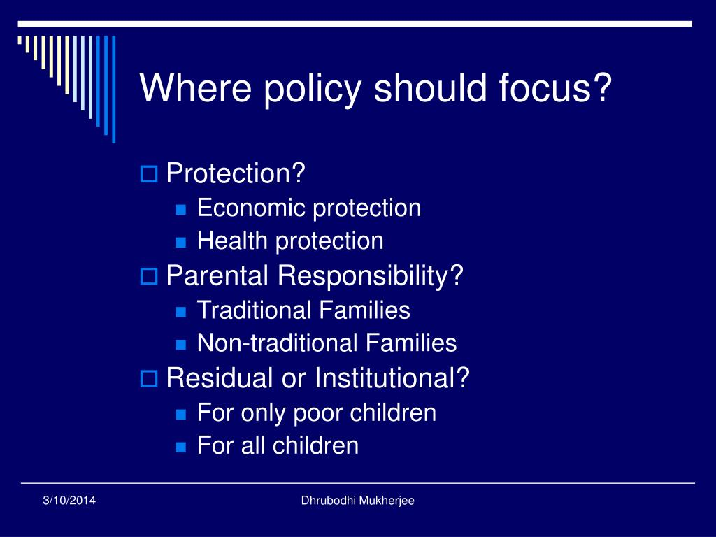 Where policy should focus?