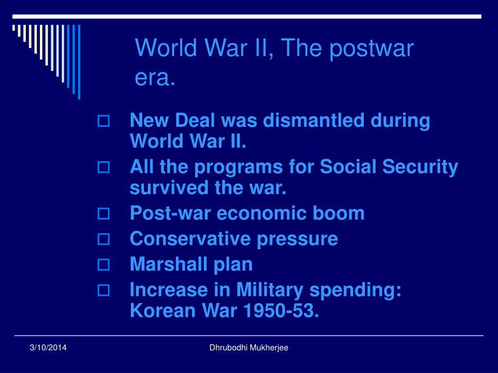 World War II, The postwar era.