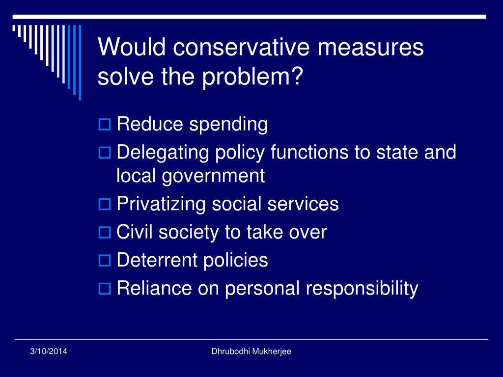 Would conservative measures solve the problem?