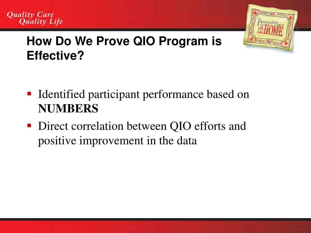 How Do We Prove QIO Program is Effective?