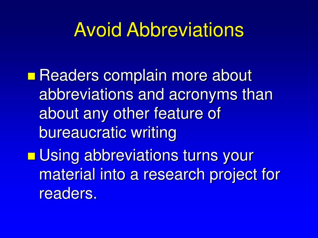 Avoid Abbreviations