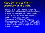 keep sentences short especially on the web