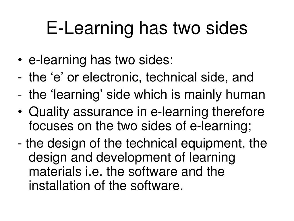 E-Learning has two sides