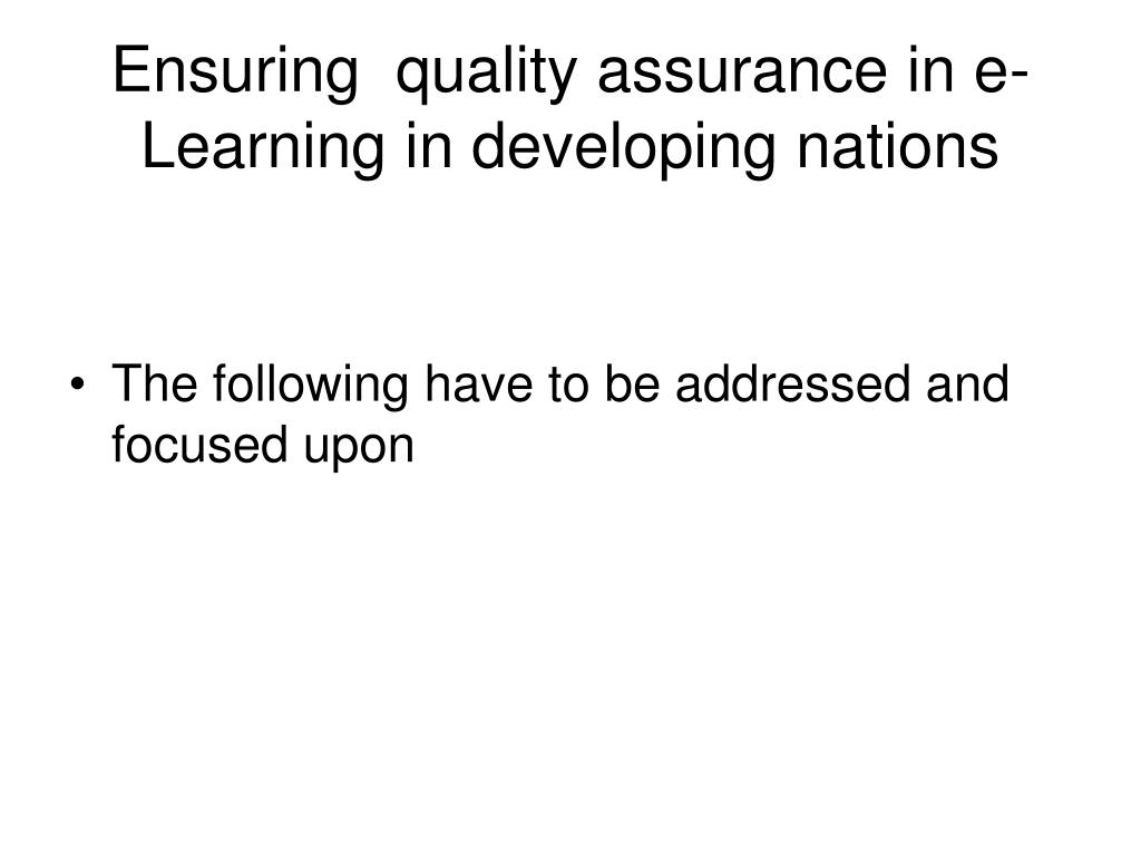 Ensuring  quality assurance in e-Learning in developing nations