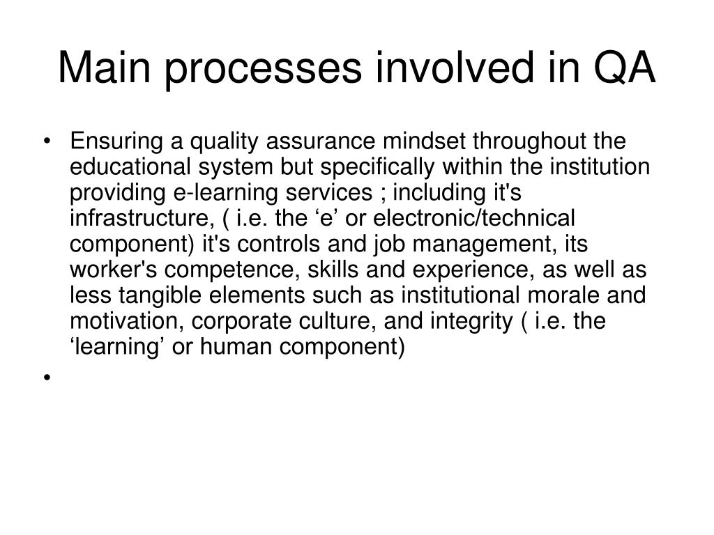 Main processes involved in QA