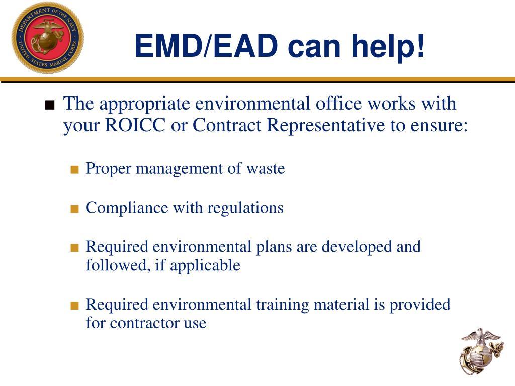 EMD/EAD can help!
