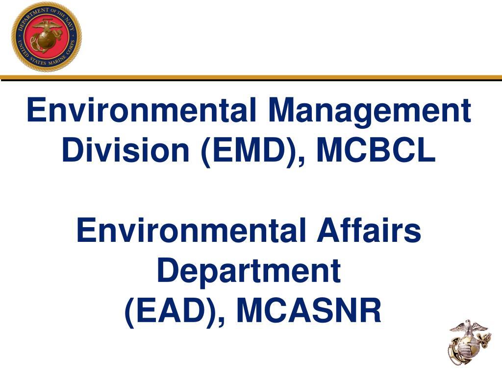 Environmental Management Division (EMD), MCBCL