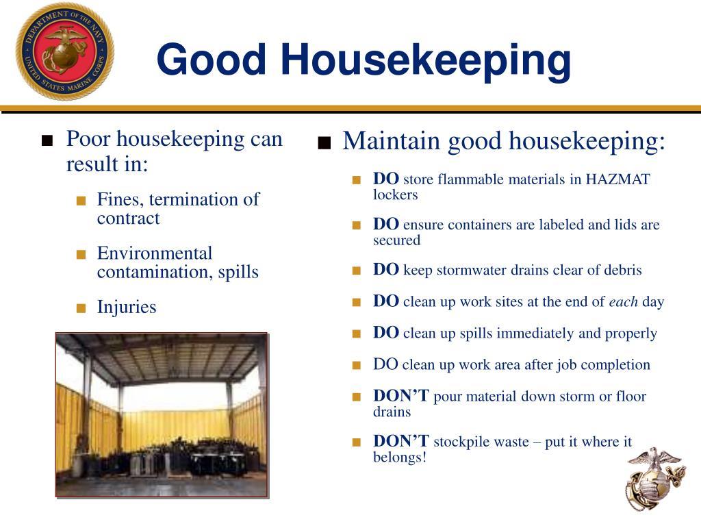 Poor housekeeping can result in: