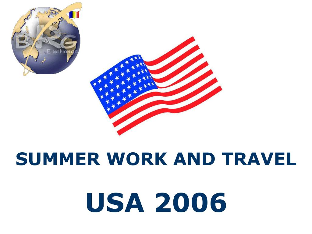 SUMMER WORK AND TRAVEL