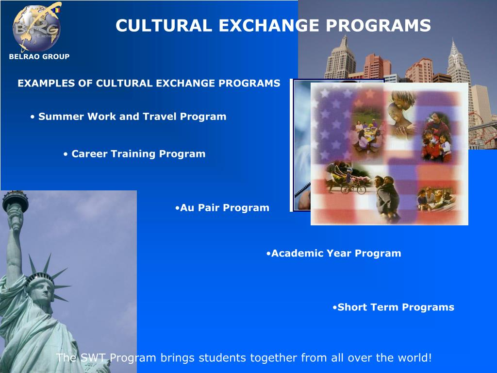 CULTURAL EXCHANGE PROGRAMS