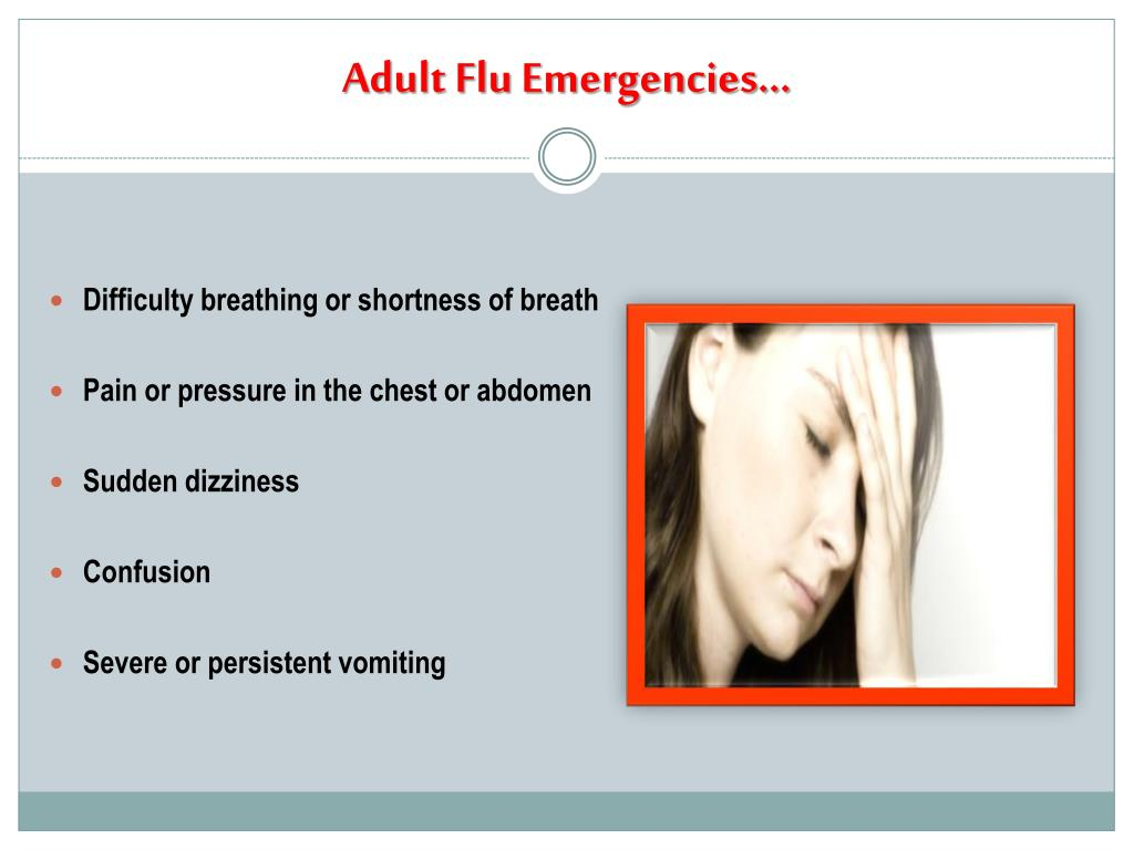 Adult Flu Emergencies…