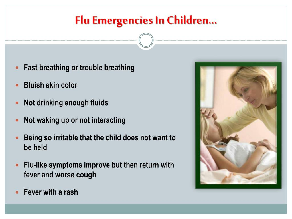 Flu Emergencies In Children…