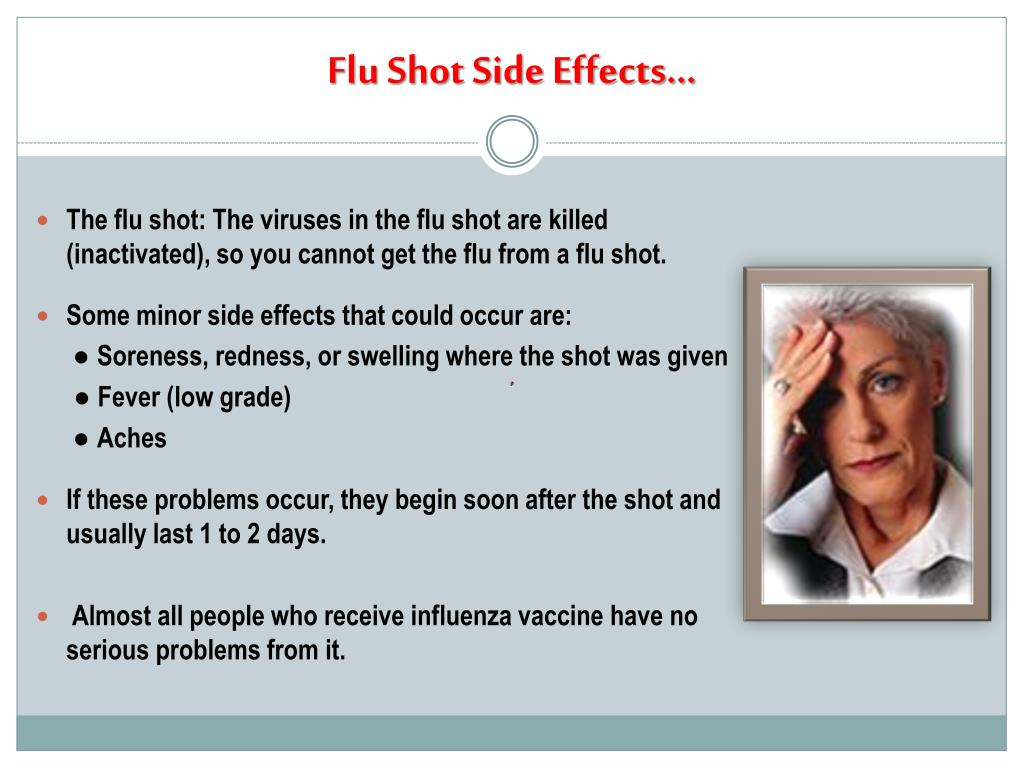 Flu Shot Side Effects…