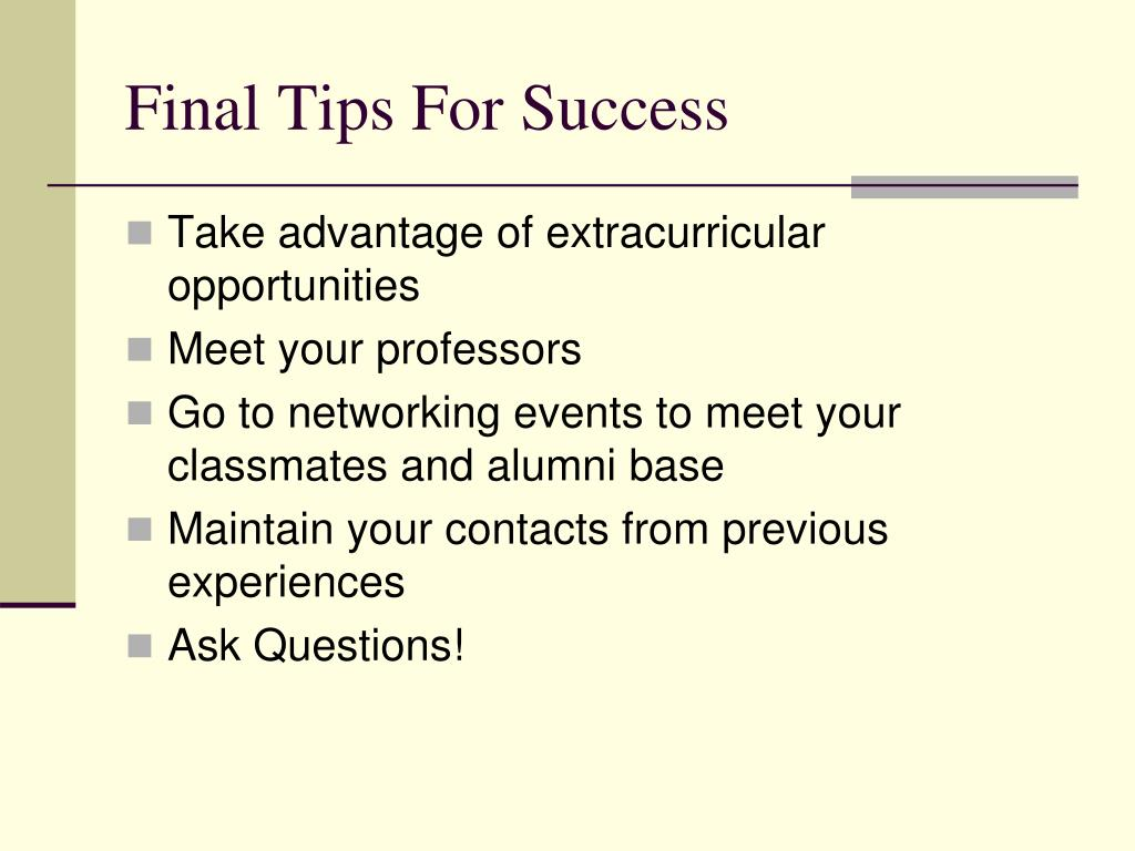 Final Tips For Success