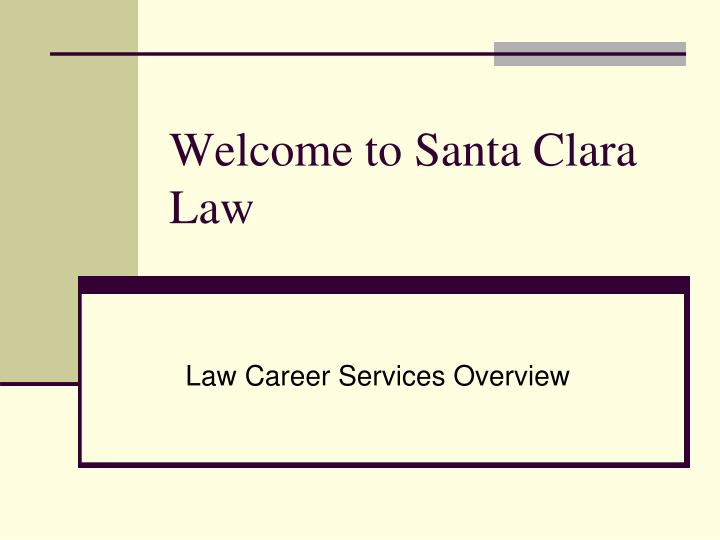 Welcome to santa clara law